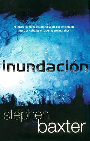 Portada de la novela Inundación de Stephen Baxter