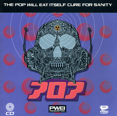"Pop Will Eat Itself ""Cure For Sanity"" CD"