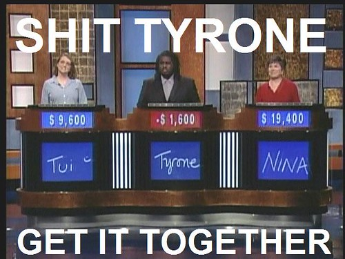 shit-tyrone-get-it-together