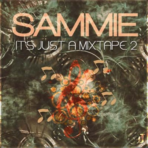 Sammie_Its_Just_A_Mixtape_2-front-large