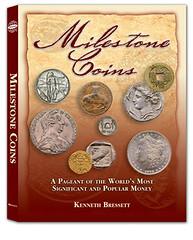 Bressett Milestone Coins