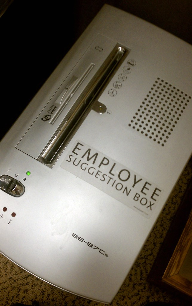 """Employee Suggestion Box"" (a.k.a. the office paper shredder)"
