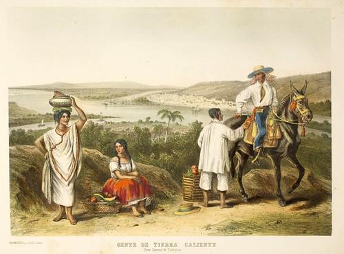 015-Gente de Tierra Caliente vista general de Tampico- Album Pintoresco de la Republica Mexicana 1850