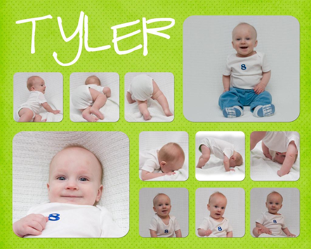 TYLER 8 MONTHS