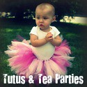 Tutus and Tea Parties