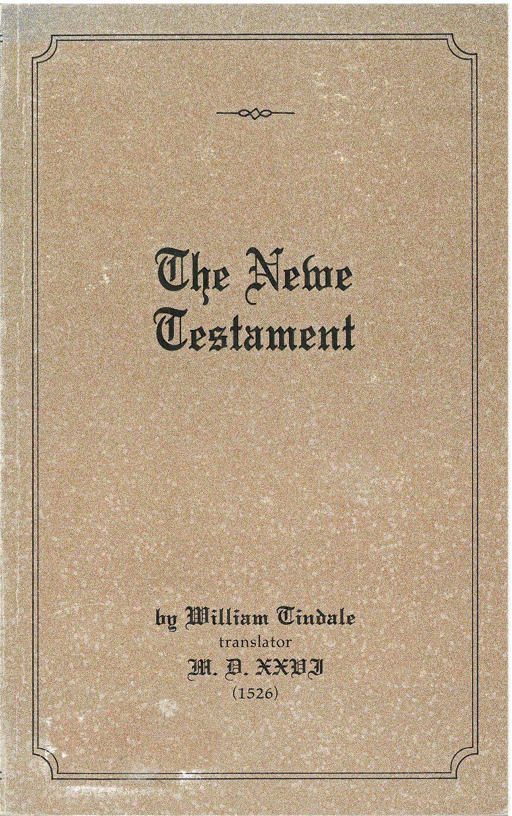 the famous versions of the bible by william tyndale A history of english bible versions he was a friend of william tyndale this bible received royal sanction by king henry viii where the famous reformed.
