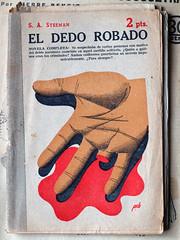 """""""El dedo robado"""", portada de Manolo Prieto (obaku estudio) Tags: 1940 ilustracin manoloprieto diseogrficoantiguo"""