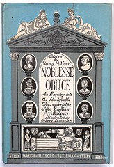 Noblesse Oblige, Edited by Nancy Mitford (alexisorloff) Tags: books livres snobs aristocracy dandies cafesociety noblesseoblige johnbetjeman evelynwaugh nancymitford osbertlancaster alexisorloff englisharistocracy christophersykes
