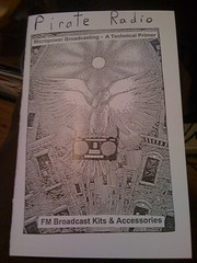 Pirate Radio: Micropower Broadcasting ? A Technical Primer w/ FM Broadcast Kits & Accessories, n/a
