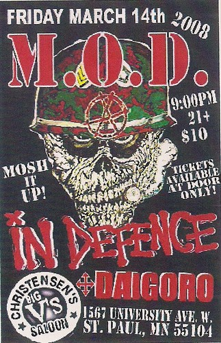03/14/08 M.O.D/In Defence/Daigoro/Kill Mosh Destroy @ St. Paul, MN