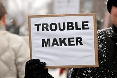 Trouble Maker Sign