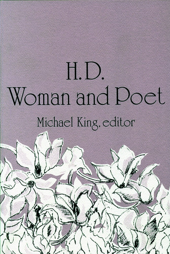 H.D.: Woman and Poet Michael King, Editor