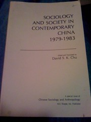 Sociology and Society in Contemporary China, 1979-83 (Chinese Sociology and Anthropology), Chu, David S.K.