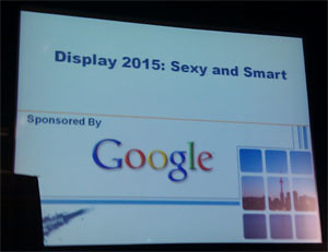 Google Display Presentation at Advertising Week