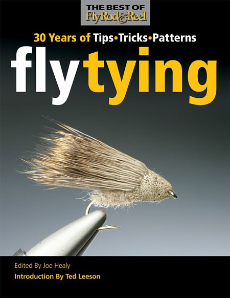 Fly Tying 30 Years of tips tiks patters