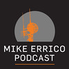 The Mike Errico Podcast, Episode 2: Vermin!