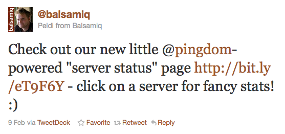 Check out our new little Pingdom-powered sever status page. Click on a server for fancy stats! :)