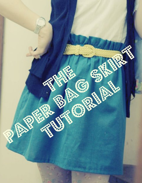 The Paper Bag Skirt Tutorial