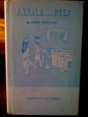 Annala...gees by Annala, Eino, Annala, Eino