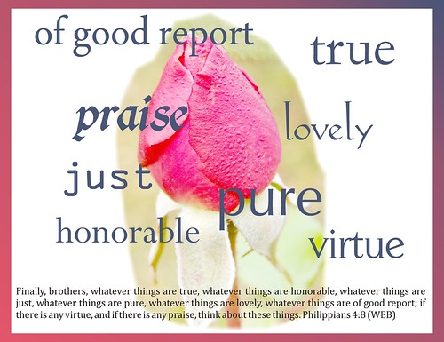 "Philippians 4:8 poster, ""whatever things are true . . ."""