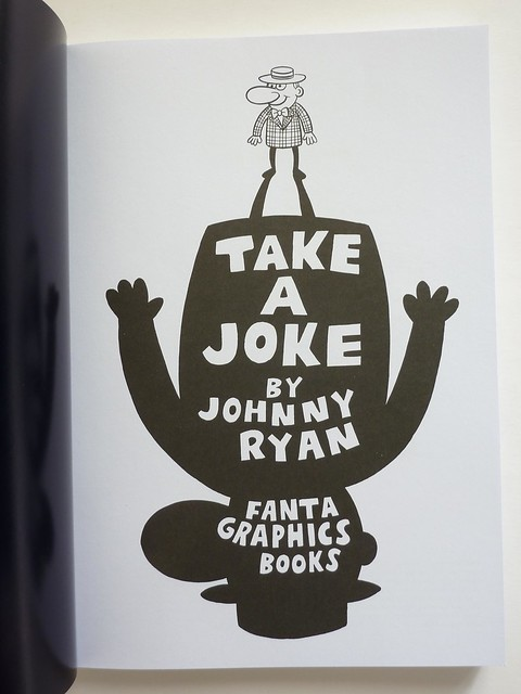 Take a Joke: Vol. 3 of the Collected Angry Youth Comix by Johnny Ryan - title page