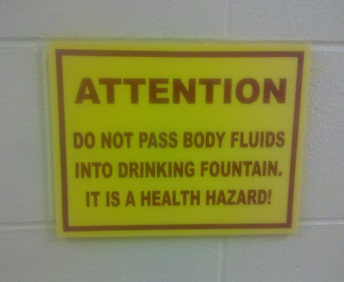 ATTENTION Do not pass body fluids into drinking fountain. It is a health hazard!
