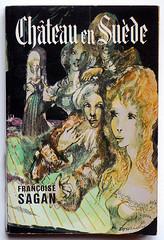 Françoise Sagan : Château en Suède (alexisorloff) Tags: books paperback livres sagan livredepoche françoisesagan daniellouradour alexisorloff
