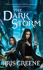 February 2nd 2010 by St. Martin's Paperbacks     The Dark Storm (Dark Storm #1) by Kris Greene