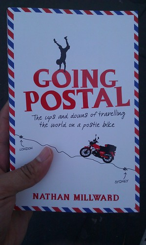 Going Postal - ups and downs of travelling the world on a postie bike by Nathan Millward