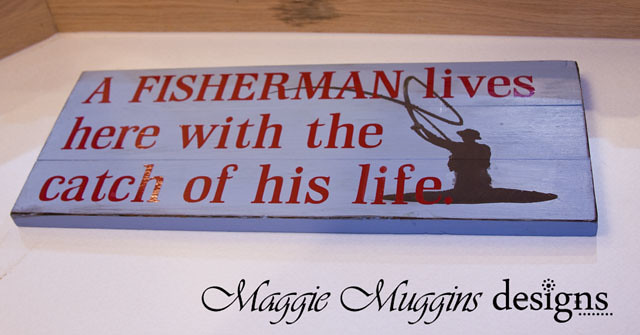 A Fisherman Lives Here Vinyl Sign