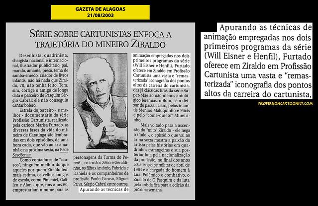 """""""Série sobre cartunistas enfoca a trajetória do mineiro Ziraldo"""" - Gazeta de Alagoas - 21/08/2003"""
