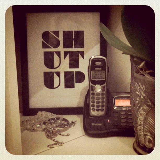 My SHUTUP print, appropriately by the telephone @drollgirlbabe