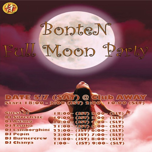 Bonten Full Moon Party@Club AWAY 20110507