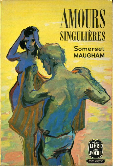 Amours singulières, by William SOMERSET