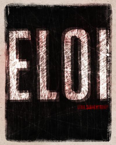 Word: Crucifixion (Eloi, Eloi)