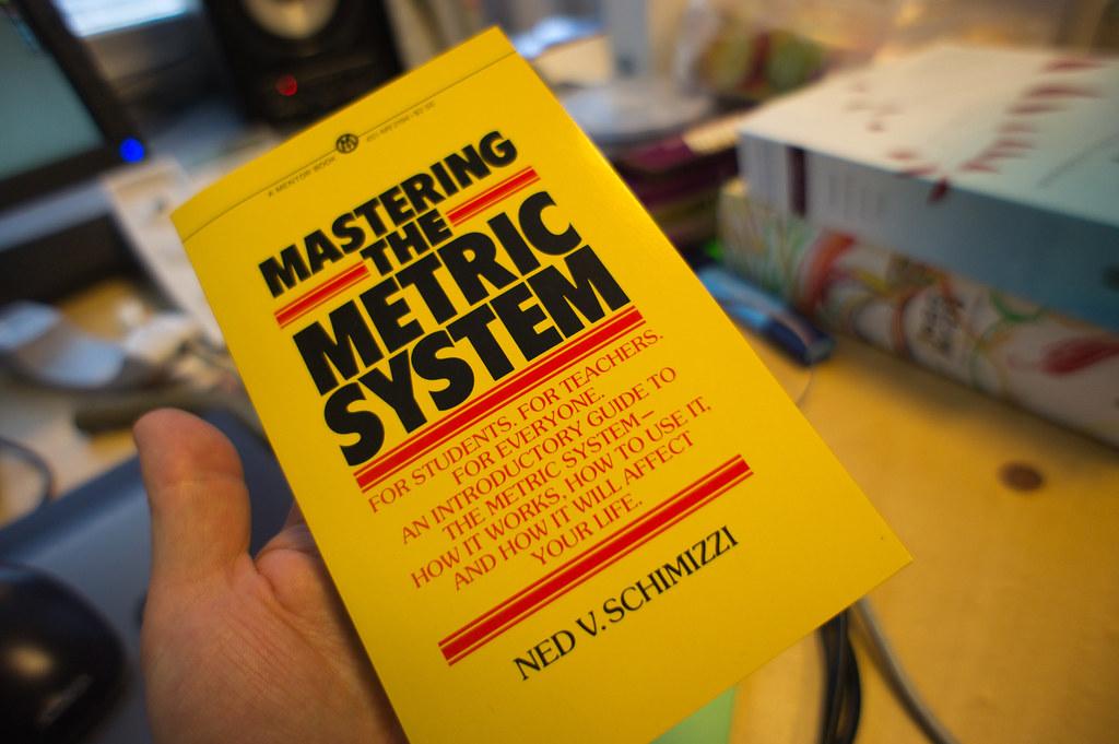 «Mastering the Metric System» av Ned V. Schimmizzi