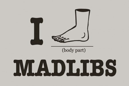 I foot madlibs