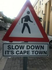 Slow Down, It's Cape Town @ 05.2011