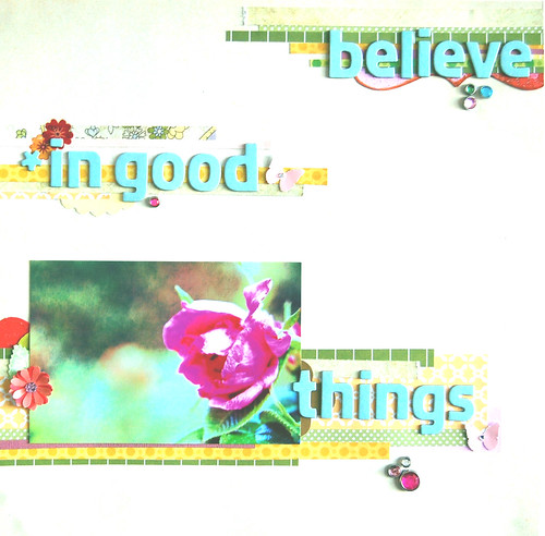 Believe In Good Things