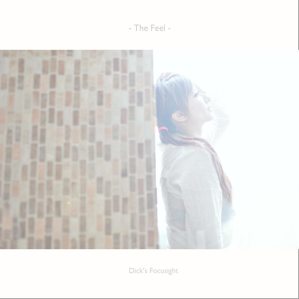 -The feel -
