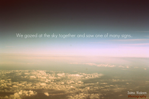 We gazed at the sky...by Saima N