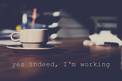 yes indeed, I'm working...199/365 (Ciscolo) Tags: morning cup coffee office monday atwork saucer