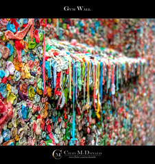 Bubble Gum Wall (Chad McDonald) Tags: seattle travel summer usa window colors june wall pine canon gum photography washington alley flickr downtown sill chad covered gross penny bubble wa pikeplacemarket bubblegum vacations hang postalley mcdonald xsi chadmcdonald