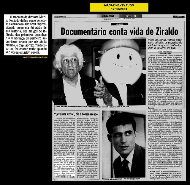 """""""Documentário conta vida de Ziraldo"""" - Magazine - 17/08/2003"""