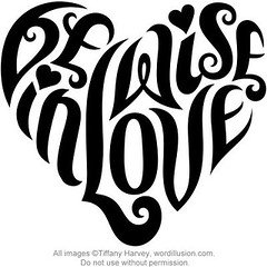 """Be Wise in Love"" Heart Design"