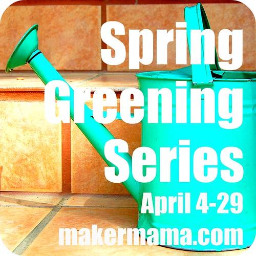 spring greening series