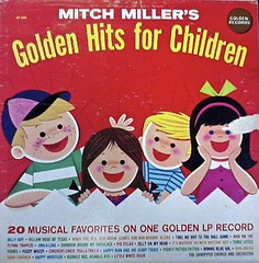 Mitch Miller Hits Children With Gold (Wires In The Walls) Tags: records vinyl albumart sleeve cratedigging mitchmiller kidsrecords