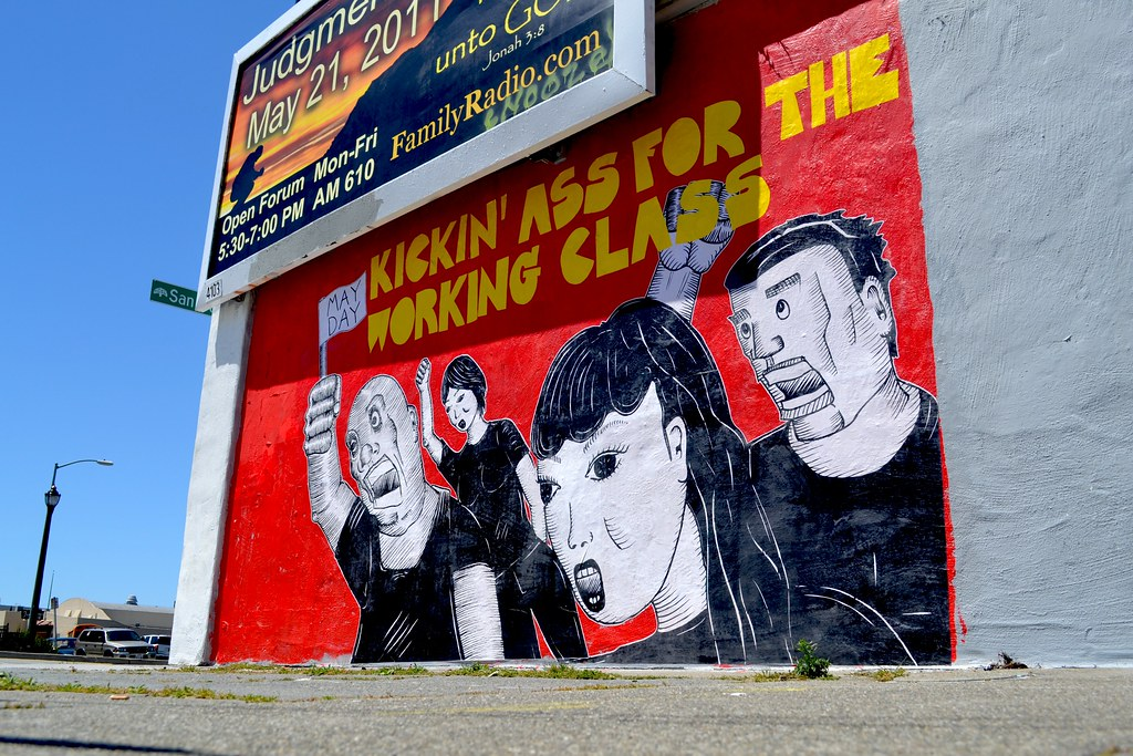 Kickin Ass for the Working Class, BROKE, Nuclear Winter, Street Art, Graffiti, Oakland, PTV