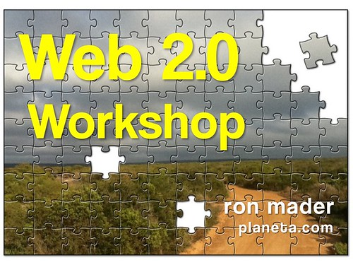 Web 2.0 Workshop with Ron Mader