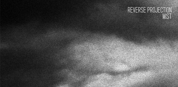 [INSD 004] Reverse Projection – Mist (Image hosted at FlickR)